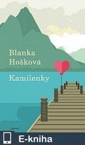 Kamilenky (E-KNIHA)