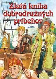 Zlatá kniha dobrodružných príbehov
