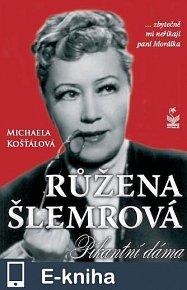 Růžena Šlemrová (E-KNIHA)