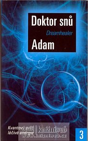 DREAMHEALER: Doktor snů 3 - Cesta léčitele