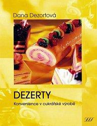 Dezerty - Konvenience v cukrářské výrobě
