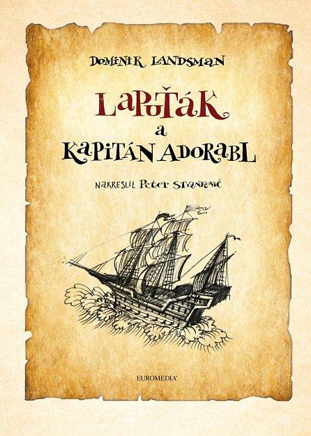 Náhled Lapuťák a kapitán Adorabl