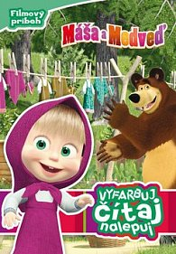 Máša a medvěd Vyfarbuj, čítaj, nalepuj