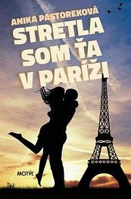 Stretla som ťa v Paríži