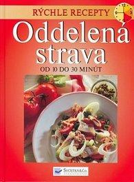 Rýchle recepty Oddelená strava