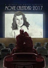 Movie Calendar 2017 - A Tribute To Movie Classics