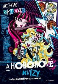 Monster High Desivé aktivity a hororové kvizy