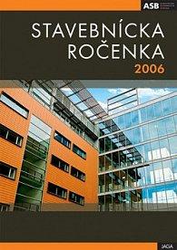Stavebnícka ročenka 2006