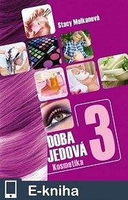 Doba jedová 3 - Kosmetika (E-KNIHA)