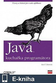 Java - kuchařka programátora (E-KNIHA)