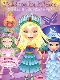 Velká módní kolekce – Oblékni si princezny a víly  (2. vydání)