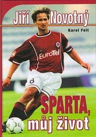 Sparta, můj život