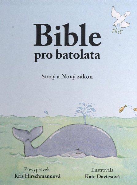 Náhled Bible pro batolata - Starý a Nový zákon