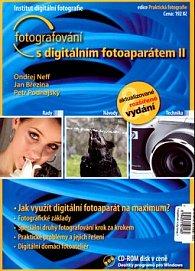 Fotografování s digitálním fotoaparátem II. + CD