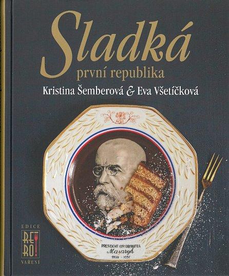 Náhled Sladká první republika