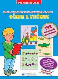 Učenie a cvičenie Učenie a precvičovanie pre šikovných chlapcov
