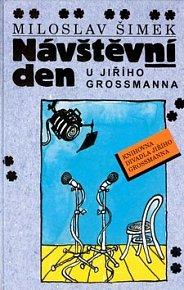 Návštěvní den u Jiřího Grossmanna