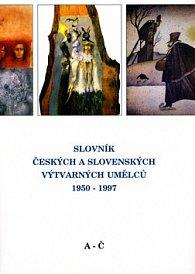 Slovník českých a slovenských výtvarných umělců 1950-1997 A-Č
