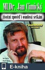 MUDr. Jan Cimický – životní zpověď i osudová setkání (E-KNIHA)