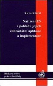 Nařízení ES z pohledu jejich vnitrostátní aplikace a implementace