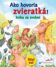 Ako hovoria zvieratká? Kniha so zvukmi