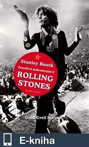 Pravdivá dobrodružství Rolling Stones (E-KNIHA)