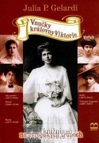 Vnučky královny Viktorie  na evropských trůnech