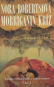 Morriganin kríž Časť 1.