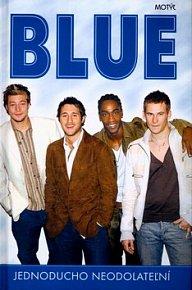 Blue Jednoducho neodolateľní