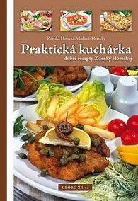 Praktická kuchárka dobré rady Zdenky Horeckej