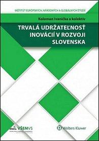 Trvalá udržateľnosť inovácií v rozvoji Slovenska