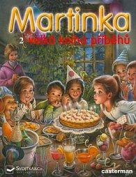 Martinka 2 - velká kniha příběhů