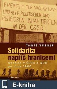 Solidarita napříč hranicemi / Opozice v ČSSR a NDR po roce 1968 (E-KNIHA)