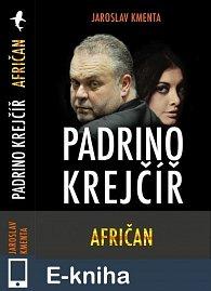 Padrino Krejčíř - Afričan (E-KNIHA)