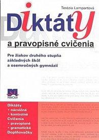Diktáty a pravopisné cvičenia Pre žiakov druhého stupňa základných škôl