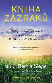 Kniha zázraků - Příběhy nasbírané za desetiletí lékařské praxe, které zahřejí a otevřou vaše srdce