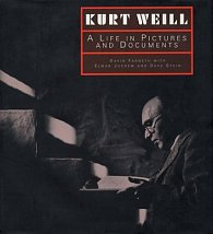 Kurt Weill: A Life in Pictures and Documents