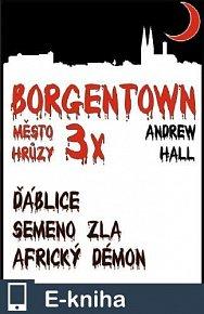 3x Borgentown, město hrůzy (E-KNIHA)