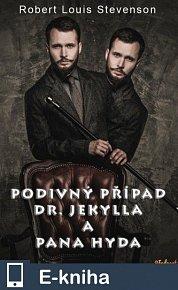 Podivný případ Dr.Jekylla a pana Hyda (E-KNIHA)