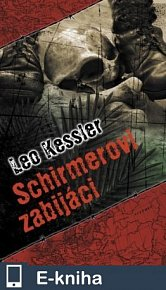 Schirmerovi zabijáci (E-KNIHA)