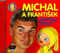 Michal a František z kouzelné školky
