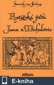 Rytířská jízda Jana z Michalovic (E-KNIHA)