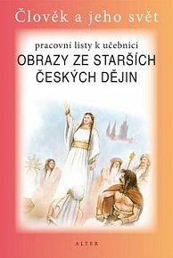 Pracovní listy k učebnici Obrazy ze starších českých dějin