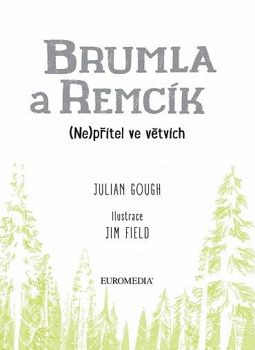Náhled Brumla a Remcík 2: Nepřítel ve větvích