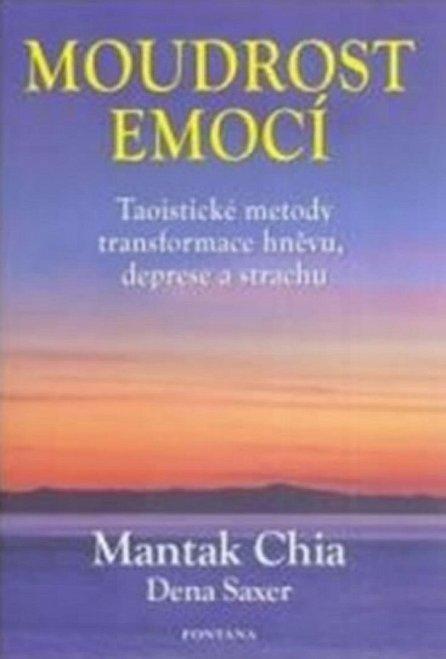 Náhled Moudrost emocí - Taoistické metody transformace hněvu, deprese a strachu