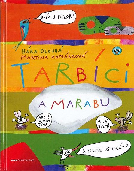 Náhled Tarbíci a Marabu