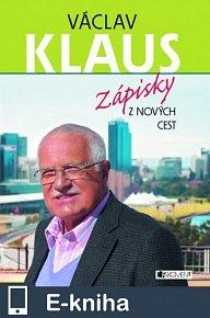 Václav Klaus – Zápisky z nových cest (E-KNIHA)
