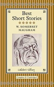 W. Somerset Maugham: Best Short Stories