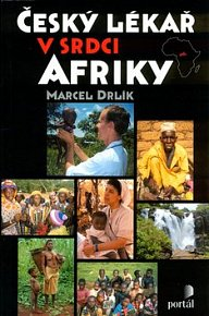 Český lékař v srdci Afriky