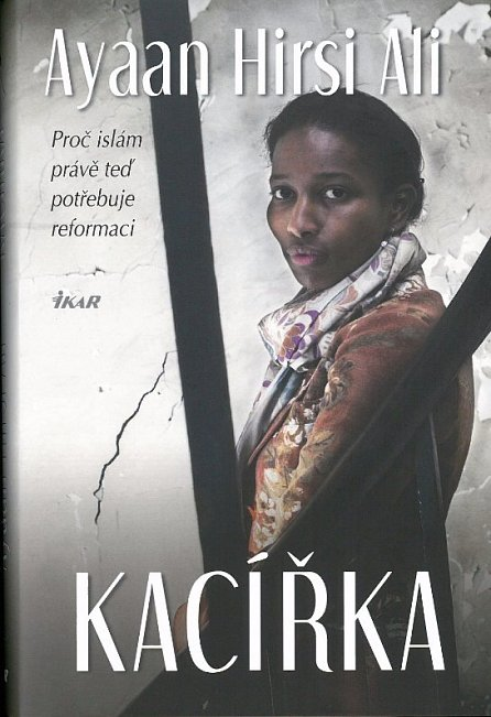Náhled Kacířka - Proč islám právě teď potřebuje reformaci